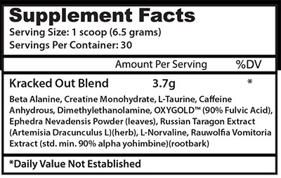 Kracked Out Pre Workout Nutrition Facts